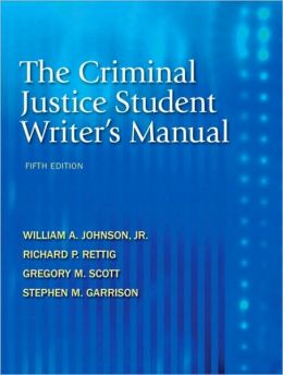 The Criminal Justice Student Writer's Manual, 5th Edition