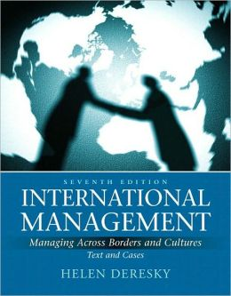 International Management: Managing Across Borders and Cultures, Text and Cases