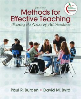 Methods for Effective Teaching: Meeting the Needs of All Students (with MyEducationLab)