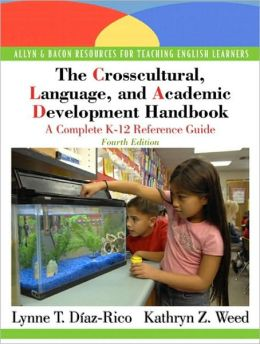 The Crosscultural, Language, and Academic Development Handbook: A Complete K-12 Reference Guide (with MyEducationLab)