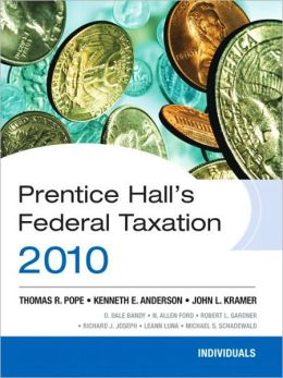 Prentice Hall's Federal Tax 2010: Individuals