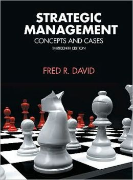 Strategic Management: Concepts and Cases (MyManagementLab Series)