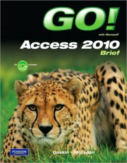 GO! with Microsoft Access Brief