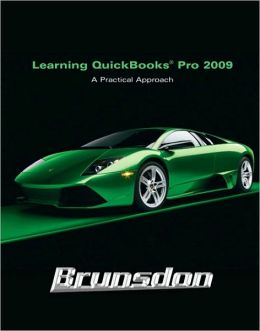 Learning Quickbooks 2009: A Practical Approach
