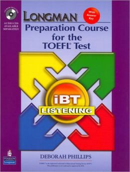 Longman Preparation Course for the TOEFL Test: IBT Listening