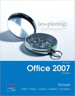 Exploring Microsoft Office 2007 Volume 2