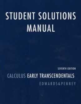 Student Solutions Manual for Calculus, Early Transcendentals