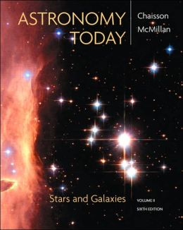 Astronomy Today, Volume 2: Stars and Galaxies