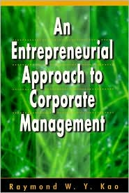 An Entrepreneurial Approach to Corporate Management