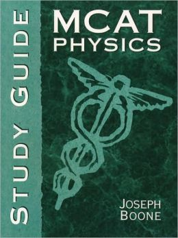 MCAT Physics: Study Guide