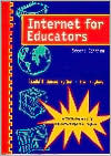 Internet for Educators 2nd ED.