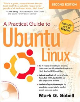 A Practical Guide to Ubuntu Linux: Covers 8.04 and 8.10 Releases