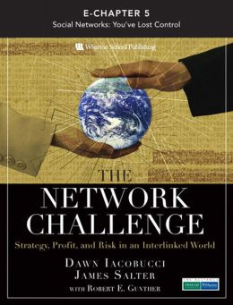 The Network Challenge (Chapter 5): Social Networks: You've Lost Control