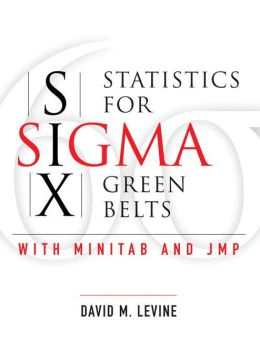 Statistics for Six Sigma Green Belts
