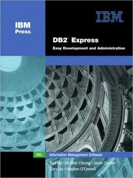 DB2(R) Express: Easy Development and Administration