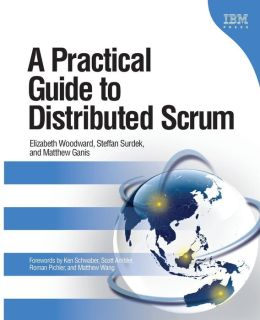 A Practical Guide to Distributed Scrum