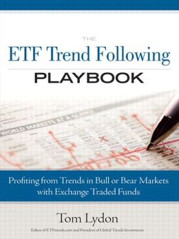 The ETF Trend Following Playbook: Profiting from Trends in Bull or Bear Markets with Exchange Traded Funds,