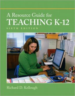 A Resource Guide for Teaching K-12