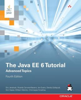 The Java EE 6 Tutorial: Advanced Topics
