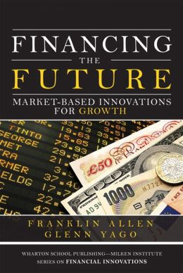 Financing the Future: Market-Based Innovations for Growth
