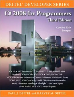 C# 2008 for Programmers (Deitel Developer Series)