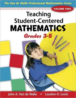 Teaching Student-Centered Mathematics - Grades 3-5
