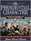 Presidential Character: Predicting Performance In The White House