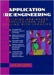Application Reengineering: Building Web-Based Applications and Dealing with Legacies