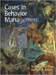 Cases in Behavior Management