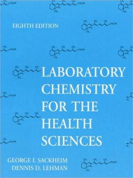 Lab Manual for Chemical Health Sciences
