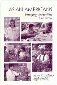 Asian Americans: Emerging Minorities