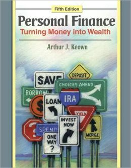 Personal Finance: Turning Money into Wealth and Student Workbook and MyFinanceLab Student Access Kit Package