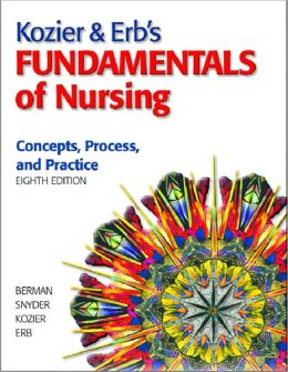 Kozier & Erb's Fundamentals of Nursing Value Package (Includes Skills in Clinical Nursing)