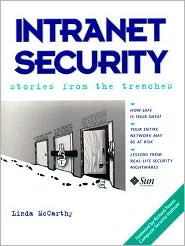 Intranet Security - Stories from the Trenches