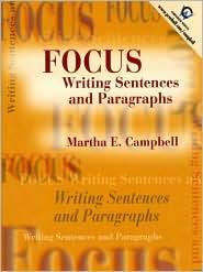 Focus: Writing Sentences and Paragraphs