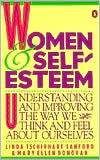 Women and Self-Esteem: Understand and Imorpving the Way We Think and Feel About Ourselves