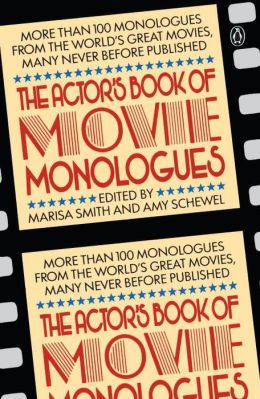 The Actor's Book of Movie Monologues