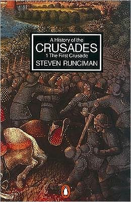 A History of the Crusades Vol. 1. the First Crusade and the Foundation of the Kingdom of Jerusalem