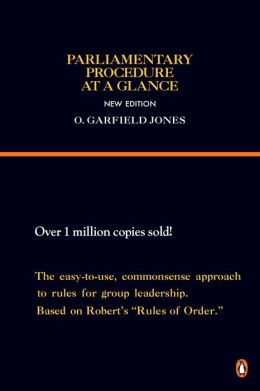 Parliamentary Procedure at a Glance: New Edition