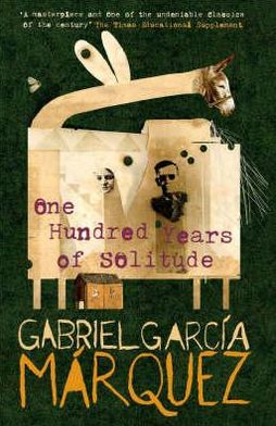 One hundred years of solitude by gabriel garc 237 a m 225 rquez