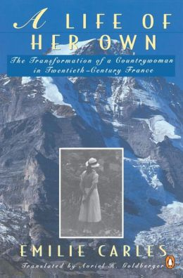 A Life of Her Own: The Transformation of a Countrywoman in 20th-Century France
