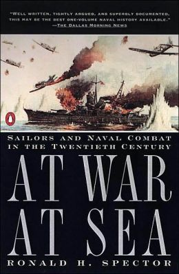 At War at Sea: Sailors and Naval Combat in the Twentieth Century
