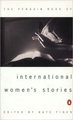 The Penguin Book of International Women's Stories