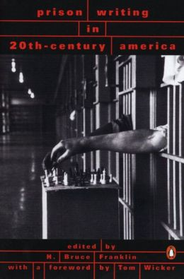 Prison Writings in 20th-Century America