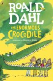 Book Cover Image. Title: The Enormous Crocodile, Author: Roald Dahl