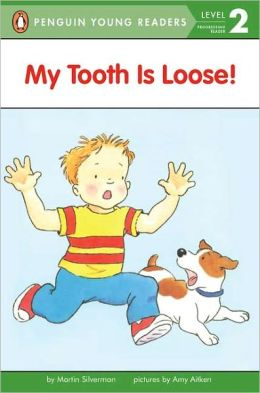 My Tooth Is Loose!: Level 2