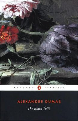The Black Tulip (Penguin Classics Series)