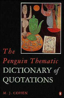 Penguin Thematic Dictionary of Quotation