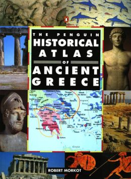 The Penguin Historical Atlas of Greece