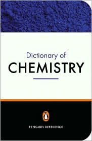 The Penguin Dictionary of Chemistry